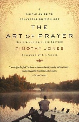 The Art of Prayer  -     By: Timothy Jones