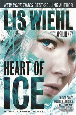 Heart of Ice, Triple Threat Series #3  -     By: Lis Wiehl