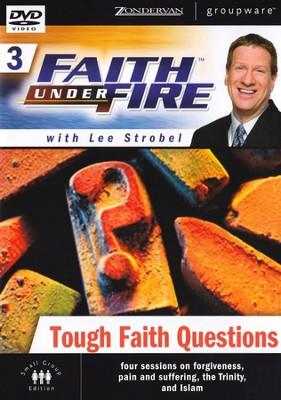 Faith Under Fire, Volume 3: Tough Faith Questions, DVD   -     By: Lee Strobel, Garry Poole