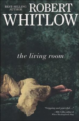 The Living Room  -     By: Robert Whitlow