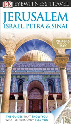 DK Eyewitness Travel Guide: Jerusalem, Israel, Petra & Sinai  -