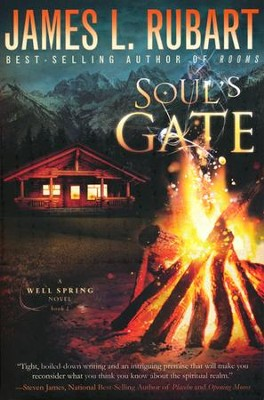 Soul's Gate, Wells Spring Novel Series #1   -     By: James Rubart