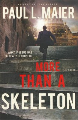 More Than A Skeleton, repackaged  -     By: Paul Maier