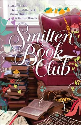 Smitten Book Club, Smitten Series #3   -     By: Colleen Coble, Kristen Billerbeck, Diann Hunt, Denise Hunter