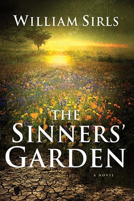 The Sinners' Garden  -     By: William Sirls