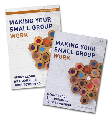 Making Your Small Group Work, Participant's Guide with  DVD  -     By: Henry Cloud, Bill Donahue, John Townsend