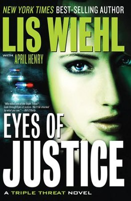 Eyes of Justice, Triple Threat Series #4   -     By: Lis Wiehl