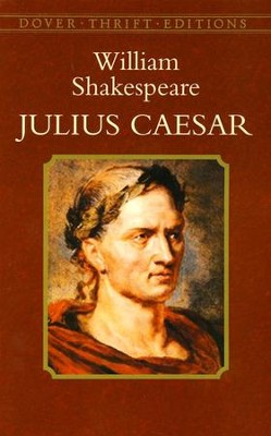 Julius Caesar  -     By: William Shakespeare