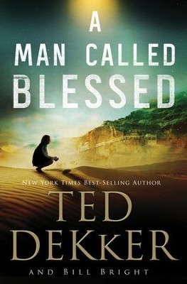 A Man Called Blessed, Caleb Books Series #2   -     By: Ted Dekker