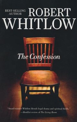 The Confession  -     By: Robert Whitlow
