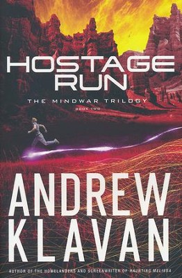Hostage Run, The Mindwar Trilogy Series #2   -     By: Andrew Klavan