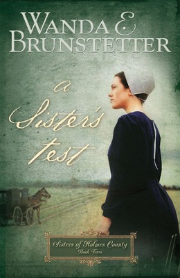 A Sister's Test - eBook  -     By: Wanda E. Brunstetter