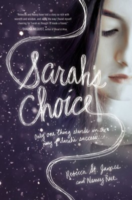 Sarah's Choice  -     By: Rebecca St. James