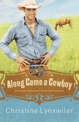 Along Came a Cowboy - eBook  -     By: Christine Lynxwiler
