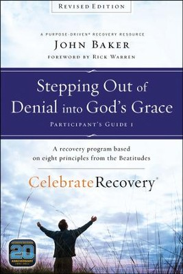 Celebrate Recovery Revised Edition Participant's Guide Set: A Program for Implementing a Christ-Centered Recovery Ministry in Your Church, Shrinkwrapped four-pack includes one copy of each of the four revised participant's guides.  -     By: John Baker