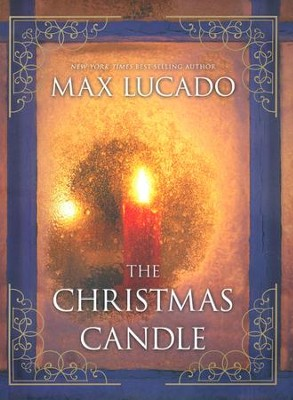 The Christmas Candle  -     By: Max Lucado