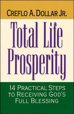 Total Life Prosperity   -     By: Dr. Creflo A. Dollar