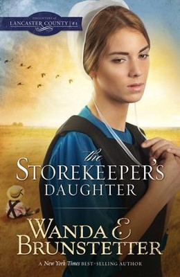 The Storekeeper's Daughter - eBook  -     By: Wanda E. Brunstetter