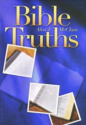 Bible Truths  -     By: Alva J. McClain