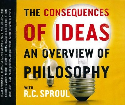 The Consequences of Ideas CD Collection An Overview of Philosophy with R.C. Sproul  -     By: R.C. Sproul