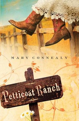 Petticoat Ranch - eBook  -     By: Mary Connealy
