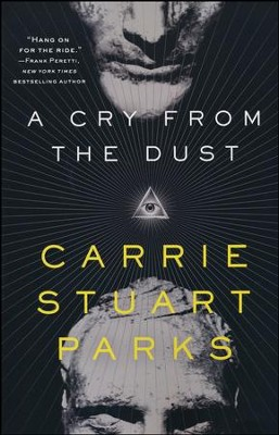 A Cry From the Dust  -     By: Carrie Parks