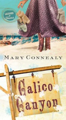 Calico Canyon - eBook  -     By: Mary Connealy