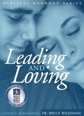 Leading And Loving, Study Guide  -     By: Bruce Wilkinson