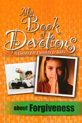 My Book of Devotions About Forgiveness (A Guide for  Parents & Kids) - Slightly Imperfect  -