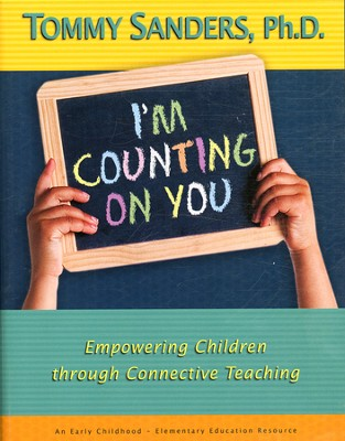 I'm Counting on You: Empowering Children through Corrective Teaching, DVD Curriculum  -     By: Tommy Sanders