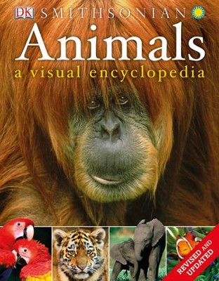 Animals: A Visual Encyclopedia: 2nd Edition  -