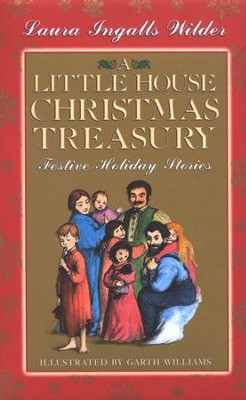 A Little House Christmas Treasury  -     By: Laura Ingalls Wilder