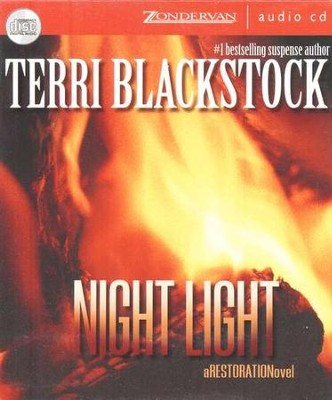 Night Light, Restoration Series #2 Audiobook on CD  -     By: Terri Blackstock