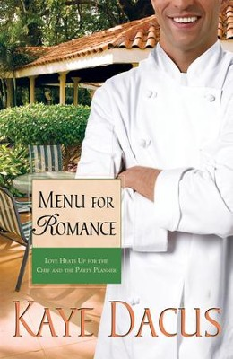 Menu for Romance - eBook  -     By: Kaye Dacus