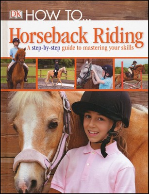 How to ... Horseback Riding  -