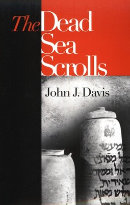 Dead Sea Scrolls  -     By: John J. Davis