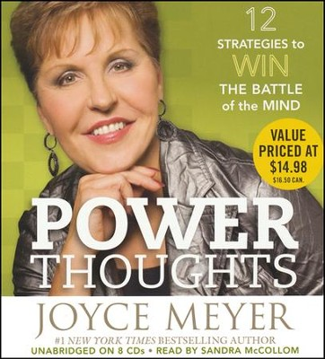 Power Thoughts: 12 Strategies for Winning the Battle of the Mind, Audio CD  -     By: Joyce Meyer, Sandra McCollom