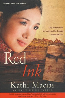 Red Ink, Extreme Devotions Series #3   -     By: Kathi Macias