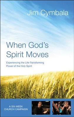 When God's Spirit Moves Curriculum Kit: Experiencing the Life-Changing Power of the Holy Spirit  -     By: Jim Cymbala
