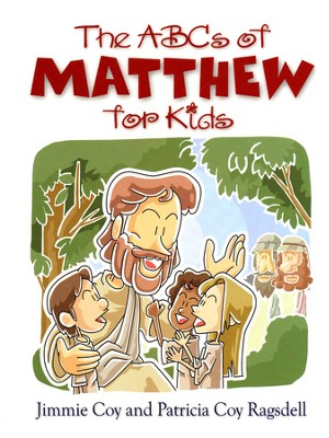 ABC's of Matthew for Kids  -     By: Jimmy Coy, Patricia Coy Ragsdell