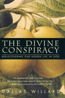 The Divine Conspiracy   -     By: Dallas Willard