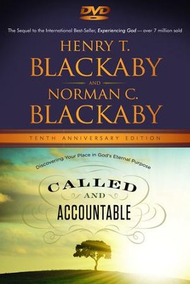 Called and Accountable Anniversary Edition DVD: Discovering Your Place in God's Eternal Purpose  -     By: Henry T. Blackaby