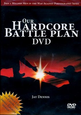 Our Hardcore Battle Plan DVD  -     By: Jay Dennis