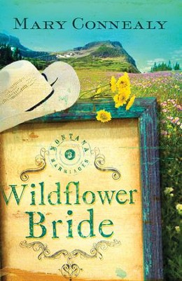 The Wildflower Bride - eBook  -     By: Mary Connealy