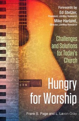 Hungry for Worship: Challenges and Solutions for Today's Church  -     By: Lavon Gray, Frank Page