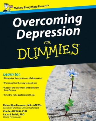 Overcoming Depression For Dummies  -     By: Elaine Iljon Foreman, Laura L. Smith, Charles H. Elliott