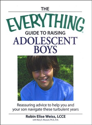 The Everything Guide to Raising Adolescent Boys  -     By: Rebecca Rutledge, Bruce Rodgers