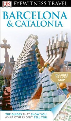 DK Eyewitness Travel Guide: Barcelona & Catalonia  -     By: Mary-Ann Gallagher, Nick Inman, Roger Williams