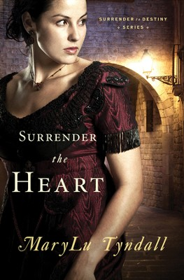 Surrender the Heart - eBook  -     By: MaryLu Tyndall