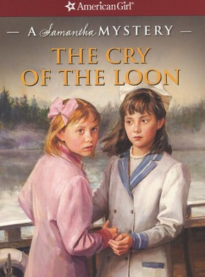 The Cry of the Loon: A Samantha Mystery  -     By: Barbara Steiner